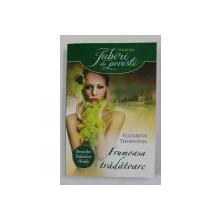 FRUMOASA TRADATOARE de ELIZABETH THORNTON , 2014