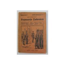 FRUMUSETE ZADARNICA de GUY DE MAUPASSANT , EDITIE DE INCEPUT DE SECOL XX