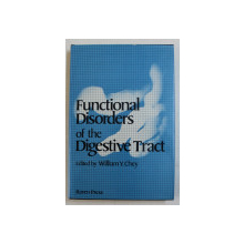 FUNCTIONAL DISORDERS OF THE DIGESTIVE TRACT by WILLIAM Y. CHEY , 1982