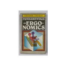 FUNDAMENTALS OF ERGONOMICS by V. ZINCHENKO and V. MUNIPOV , 1989