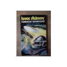 FUNDATIA RENASCUTA  de ISAAC ASIMOV , 1993