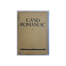 GAND ROMANESC  - REVISTA DE CULTURA EDITATA DE ASTRA , ANUL IV , MAI , 1936