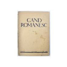 GAND ROMANESC  - REVISTA DE CULTURA EDITATA DE ASTRA , NO. 11 , ANUL II , NOEMBRIE , 1934