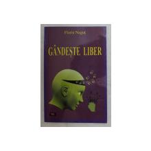 GANDESTE LIBER de FLORIN NEGUT , 2015