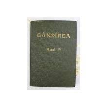 GANDIREA , REVISTA , ANUL IV  , COLEGAT DE 13  NUMERE CONSECUTIVE DE LA 1 LA 13 , INTERBELICA