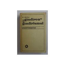 ,, GANDIREA '' SI GANDIRISMUL , MOMENTE SI SINTEZE DE D . MICU , 1975 , *DEDICATIE