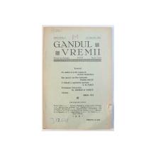 GANDUL VREMII  - REVISTA DE IDEOLOGIE , APARE LUNAR , ANUL III , No. 7 , 15 SEPTEMBRIE ,  1935