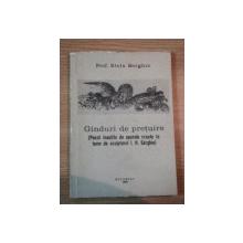 GANDURI DE PRETUIRE (POEZII INSOTITE DE OPERELE CREATE IN LEMN DE SCULPTORUL I.H. SARGHIE) de STELA SERGHIE  1990