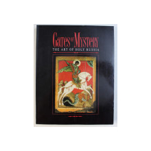 GATES OF MYSTERY - THE ART OF HOLY RUSSIA , edited by RODERICK GRIERSON