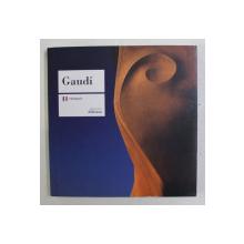 GAUDI , ALBUM DE PREZENTARE , LIMBA FRANCEZA , 2009