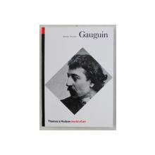 GAUGUIN , , 182 ILLUSTRATIONS , 31 IN COLOR by BELINDA THOMSON , 1987