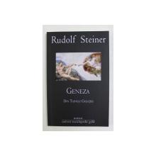 GENEZA , DIN TAINELE CREATIEI de RUDOLF STEINER , 2010