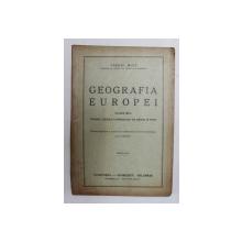 GEOGRAFIA EUROPEI , CLASA A - III -A , DE VIRHIL HILT , 1942 , PREZINTA PASAJE STERSE CU TUS *