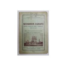 GEOGRAFIA EUROPEI PENTRU CLASA III -A LICEUL COMERCIAL BAIETI SI FETE de VIRGIL HILT , 1939