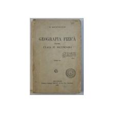 GEOGRAFIA FIZICA PENTRU CLASA IV SECUNDARA de S , MEHEDINTI , 1929