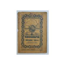 GEOGRAFIA JUDETULUI VALCEA , PENTRU CLASA II  - A PRIMARA de S. SPULBEREANU si N . MAZILU , 1936