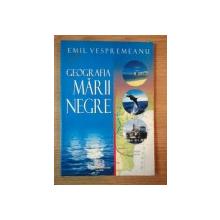 GEOGRAFIA MARII NEGRE de EMIL VESPREMEANU