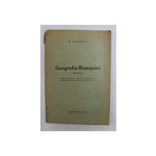 GEOGRAFIA ROMANEI de M. DOBRESCU , INTERBELICA