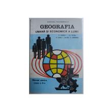 GEOGRAFIA UMANA SI ECONOMICA A LUMII de V . TUFESCU ...O . MANDRUT , MANUAL PENTRU CLASA A - X -A  , 1996