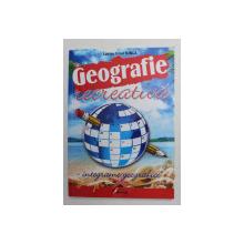 GEOGRAFIE RECREATIVA - INTEGRAME GEOGRAFICE de LUCIAN IRINEL ILINCA , 2014