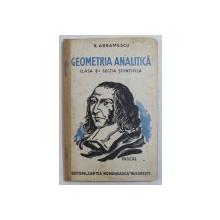 GEOMETRIA ANALITICA , CLASA A 8 - a STIINTIFICA de N . ABRAMESCU , 1935