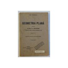 GEOMETRIA PLANA PENTRU CLASA V -A MODERNA de GR. ORASANU , EDITIE INTERBELICA