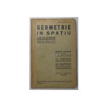 GEOMETRIE IN SPATIU , CLASA A VI - A SECUNDARA de ERNEST ABASON ...GH. DUMITRESCU , 1935