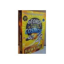 GEORGE IN CAUTARE DE COMORI PRIN COSMOS de LUCY SI STEPHEN HAWKING, ILUSTRATII de GARRY PARSONS, 2014