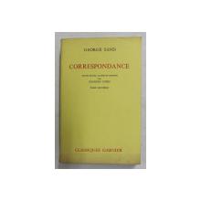 GEORGE SAND - CORRESPONDANCE  - TOME VIII - JUILLET 1847 - DECEMBRE 1848 , APARUTA 1971