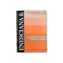 GEORGES ENESCO MUSICIEN COMPLEXE , 1981