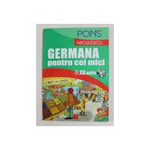 GERMANA PENTRU CEI MICI , 2013 *CONTINE CD
