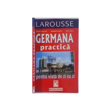 GERMANA PRACTICA PENTRU VIATA DE ZI CU ZI de JURGEN BOELCKE...PAUL THIELE , 2002