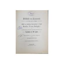 GESICHTE VON CZERNOWITZ VON DEN ALTESTEN ZEITEN BIS ZU GEGENWART ( ISTORIA CERNAUTIULUI DIN CELE MAI VECHI TIMPURI PANA IN PREZENT ) de RAIMUND FRIEDRICH KAINDL , ALBUM OMAGIAL  IN LIMBA GERMANA CU CARACTERE GOTICE , 1908