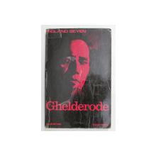 GHELDERODE par ROLAND BEYEN , 1974