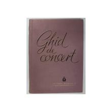 GHID DE CONCERT- EUGEN PRICOPE, VASILE CRISTIAN…. BUC. 1961