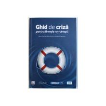 GHID DE CRIZA PENTRU FIRMELE ROMANESTI de SILVIA CIORNEI ...ANDREI POGONARU , 2009