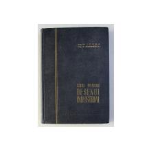 GHID PENTRU DESENUL INDUSTRIAL de M . IORGA si A . MARINESCU, EDITIA A II - A , 1962