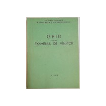 GHID PENTRU EXAMENUL DE VANATOR , 1968