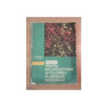 GHID PENTRU RECUNOASTEREA PLANTELOR MEDICINALE de GHEORGHE DIHORU , 1984