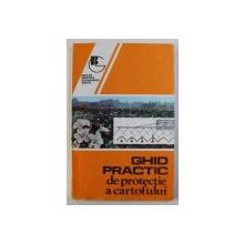 GHID PRACTIC DE PROTECTIE A CARTOFULUI , coordonator PLAMADEALA BORIS , 1996