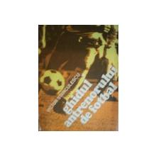 GHIDUL ANTRENORULUI DE FOTBAL de VICTOR STANCULESCU  1982
