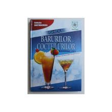 GHIDUL BARURILOR SI COCTEILURILOR , 2003