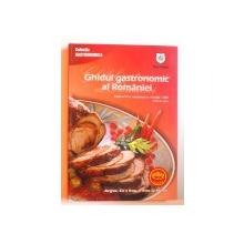 GHIDUL GASTRONOMIC AL ROMANIEI , EDITIA A IV - A REVIZUITA , 2006