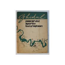 GHIDUL PESCARULUI SPORTIV BUCURESTEAN , 1964