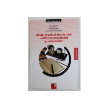 GHIDUL  PRACTIC AL DIRECTORULUI UNITATII DE INVATAMANT PREUNIVERSITAR de DAN ZAHARIA ..LIVIA LILIANA SIBISTEANU , 2008