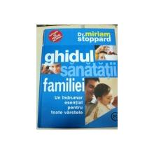 GHIDUL SANATATII FAMILIEI-DR.MIRIAM STOPPARD