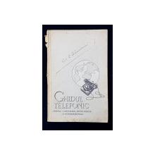GHIDUL TELEFONIC PENTRU CONVORBIRI INTERURBANE SI INTERNATIONALE - INFORMATIUNI , LAMURIRI , TARIFE , 1934