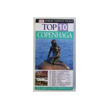 GHIDURI TURISTICE VIZUALE - TOP 10 COPENHAGA de ANTONIA CUNNINGHAM , 2008