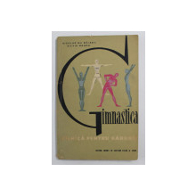 GIMNASTICA ZILNICA PENTRU BARABATI de NICOLAE GH. BAIASU / SILVIU MAGDA , 1963