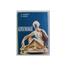 GINECOLOGIE - MANUAL de NICOLAE CRISAN si DIMITRIE NANU , 1995
